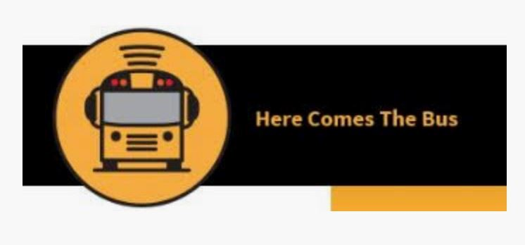 Picture of a school bus with Here comes the bus words