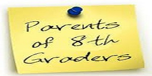 8th GRADE PARENT NIGHT LINKS & DOCUMENTS